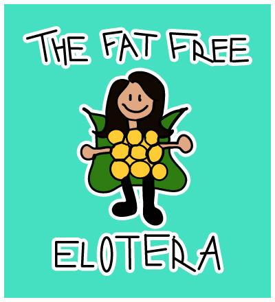 The Fat Free Elotera